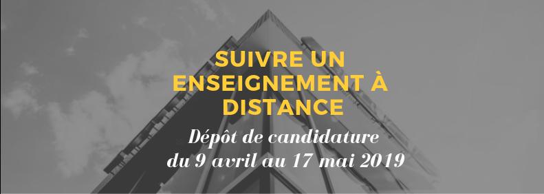 Dépot de candidature pour suivre un eseignement à distance : du 9 avril au 17 mai 2019
